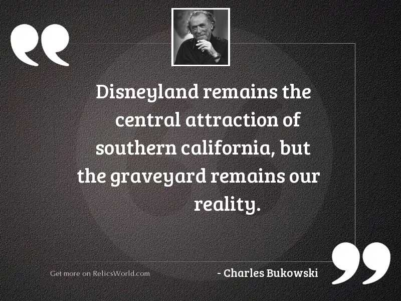 Disneyland remains the central attraction