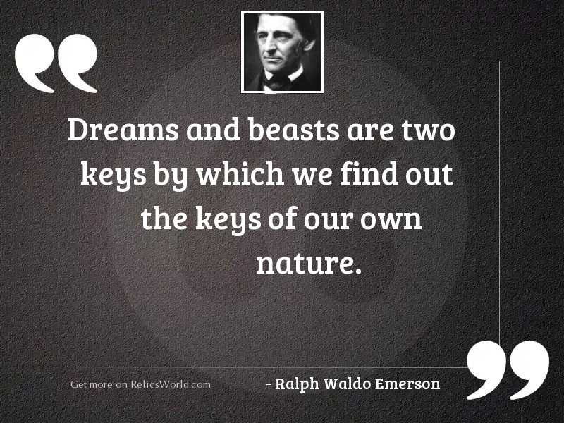 Dreams and beasts are two