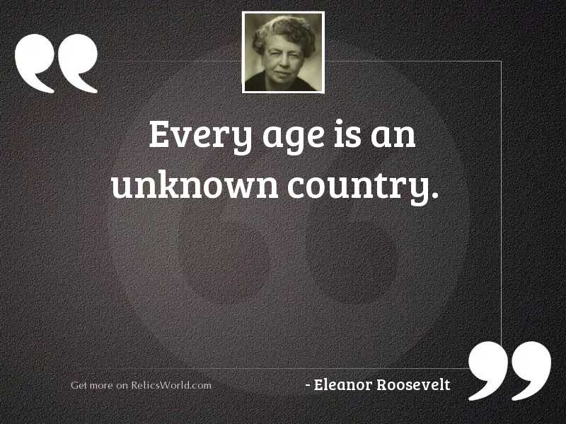 Every age is an unknown