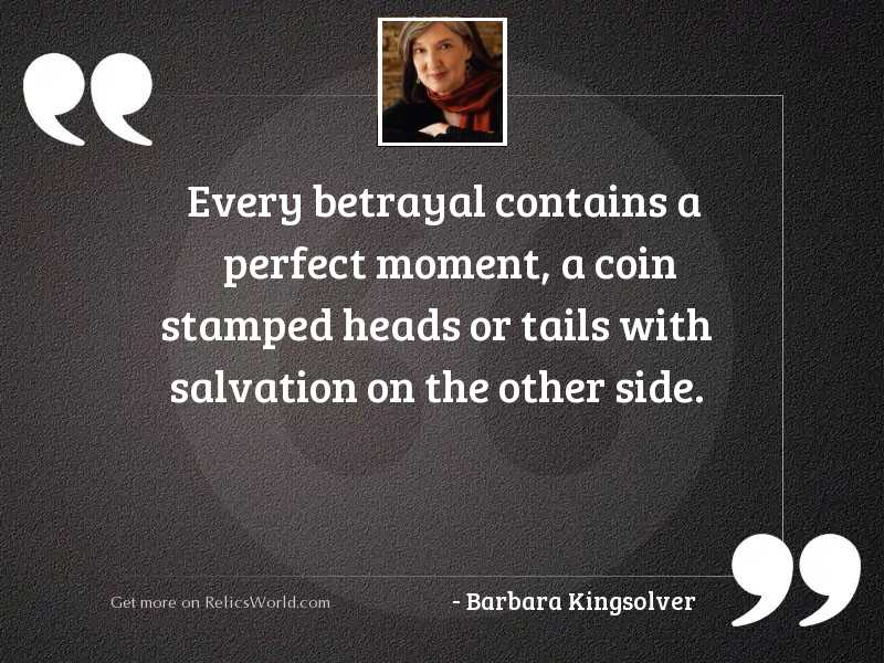 Every betrayal contains a perfect