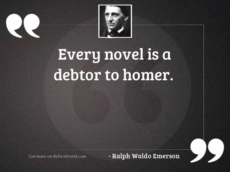 Every novel is a debtor