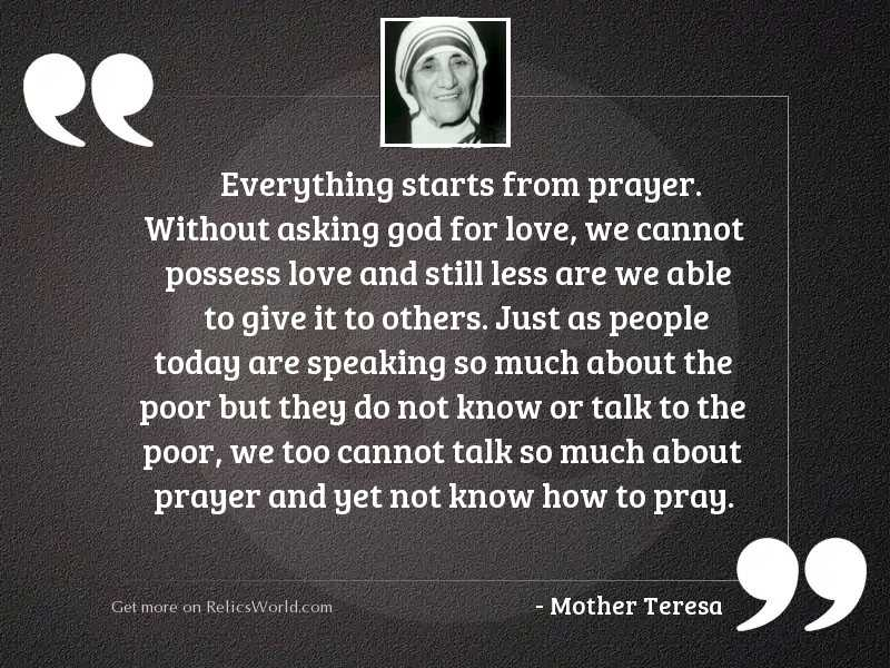 Everything starts from prayer. Without