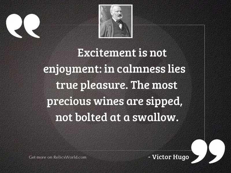 Excitement is not enjoyment: in