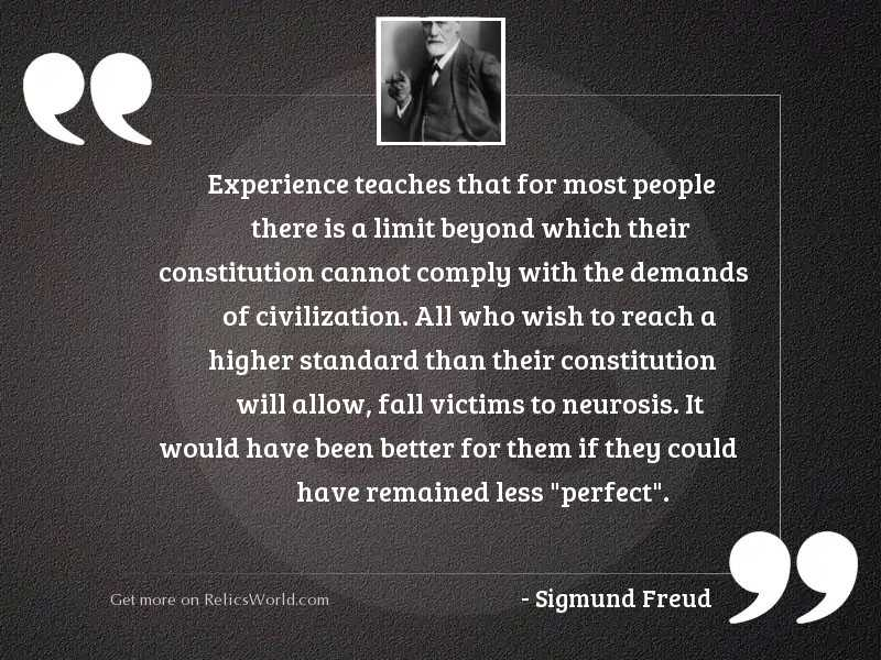 Experience teaches that for most
