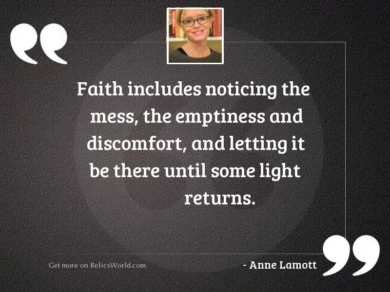 Faith includes noticing the mess,