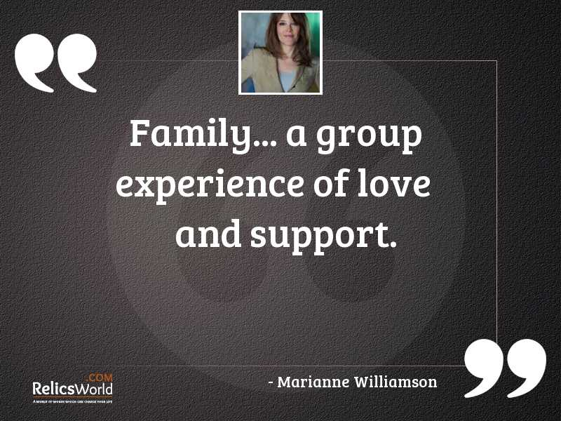 family a group experience of inspirational quote by marianne