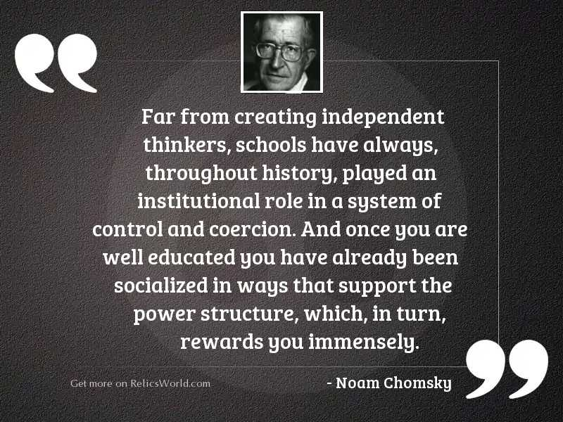 Far from creating independent thinkers,