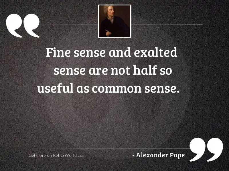 Fine sense and exalted sense