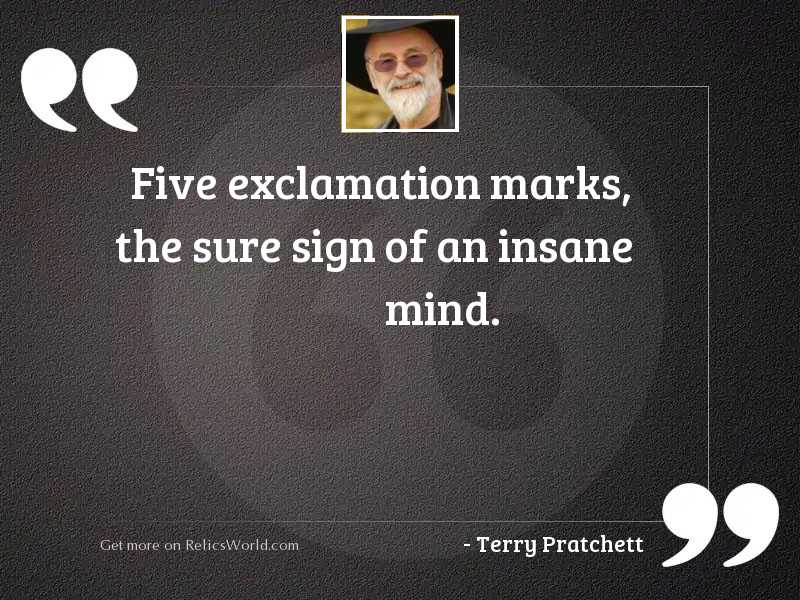 Five exclamation marks, the sure