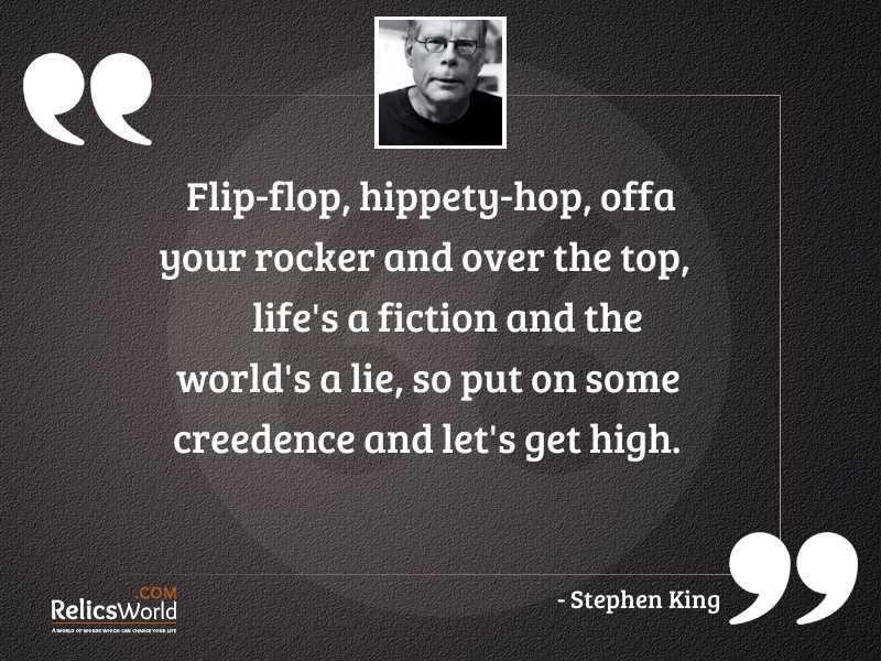 Flip flop hippety hop offa