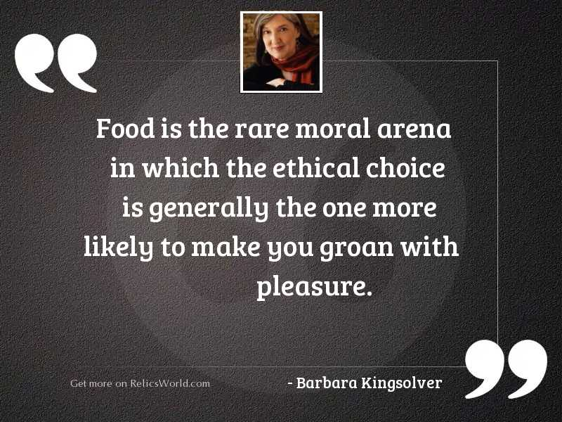 Food is the rare moral