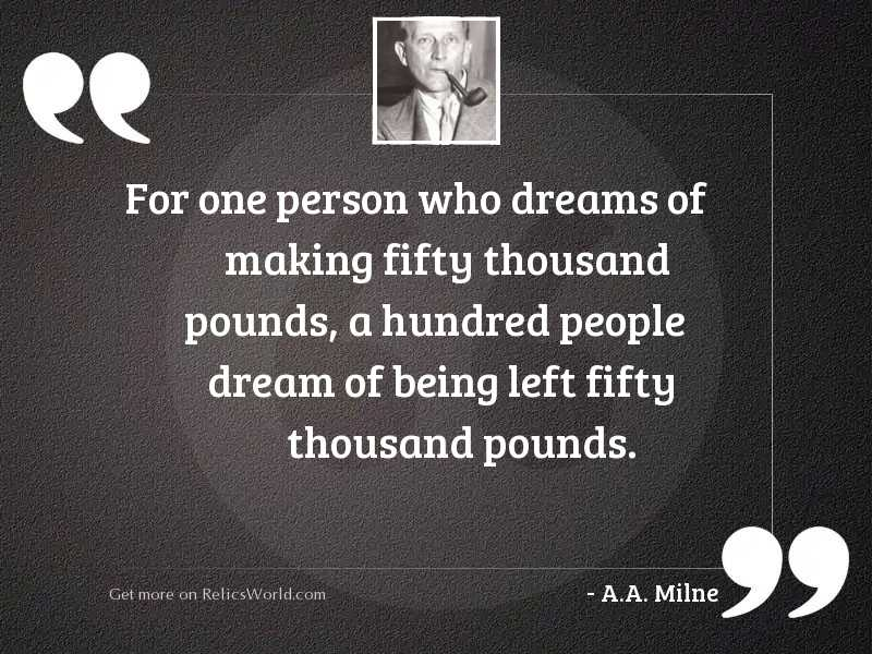For one person who dreams