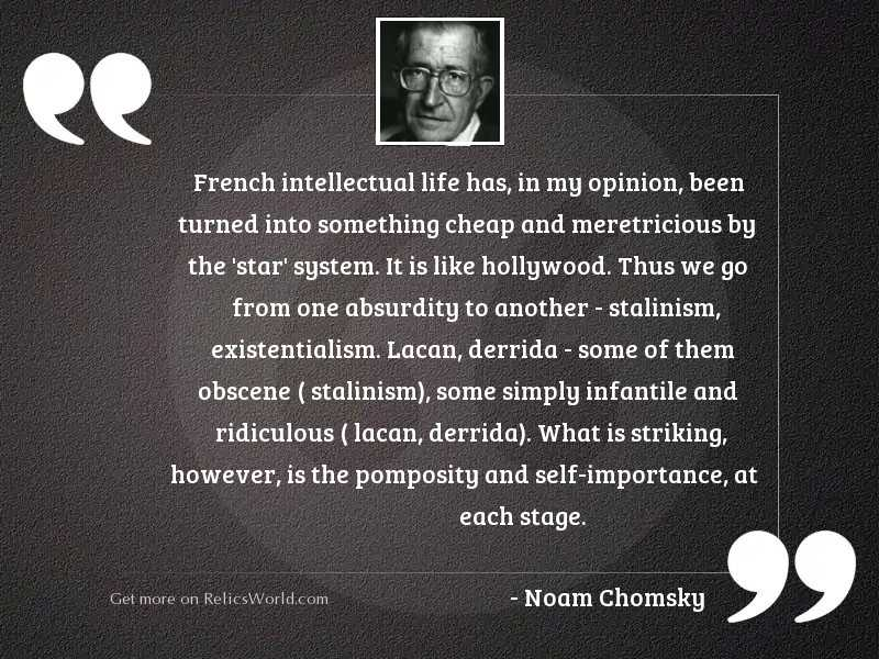 French intellectual life has, in