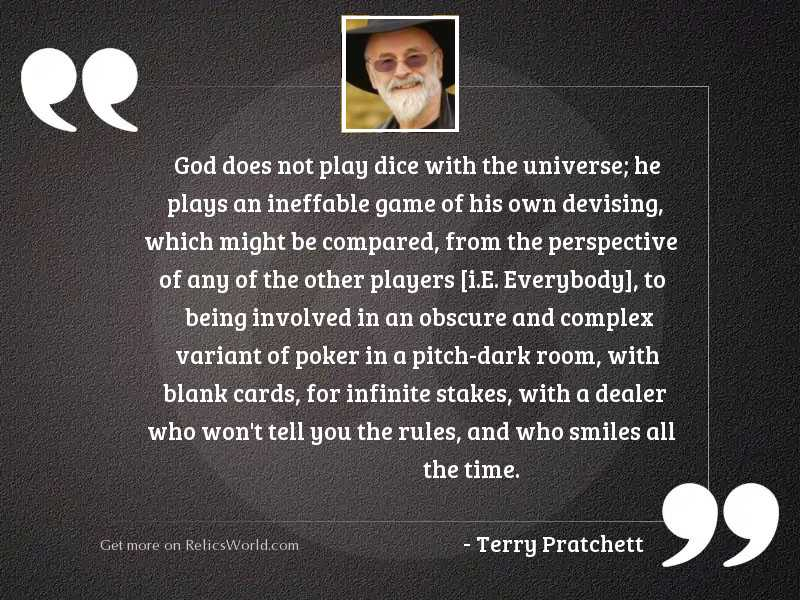 god does not play dice inspirational quote by terry pratchett