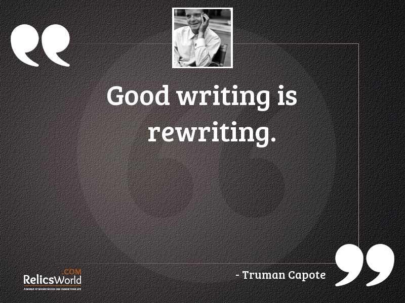 Good writing is rewriting