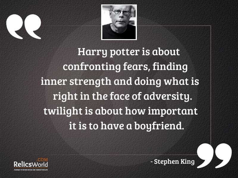 Harry Potter is about confronting