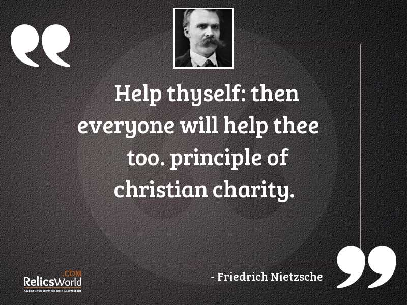 help thyself then everyone will inspirational quote by