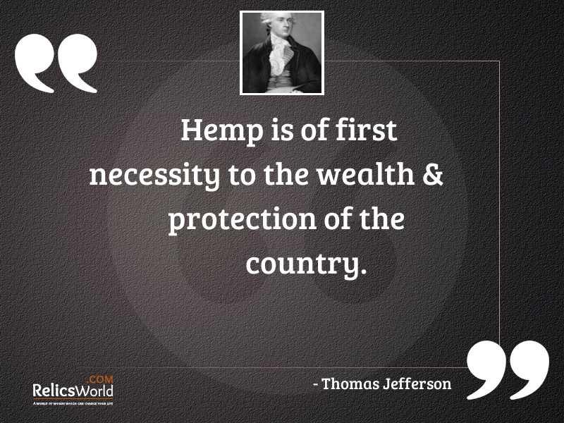 Hemp is of first necessity