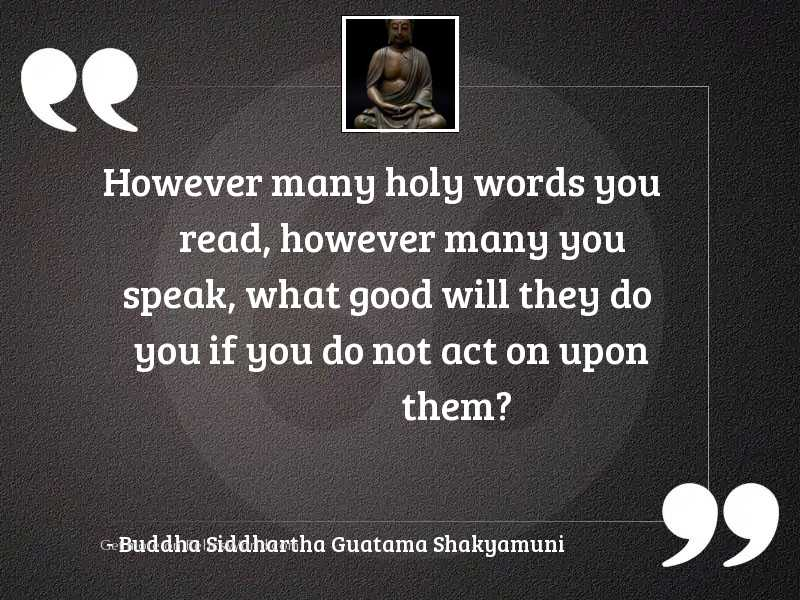 However many holy words you