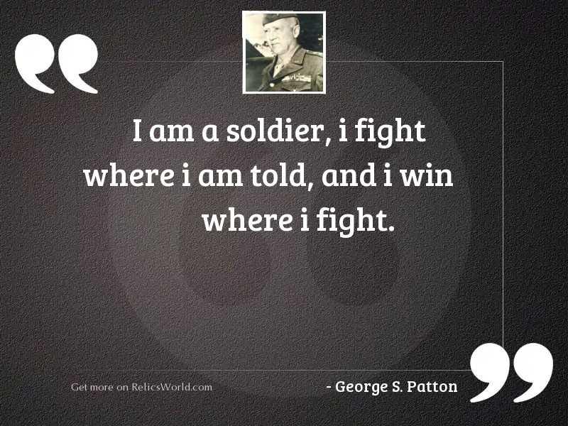 I am a Soldier, I