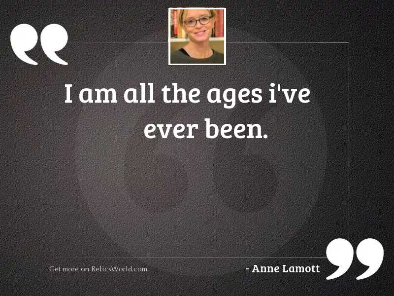 I am all the ages