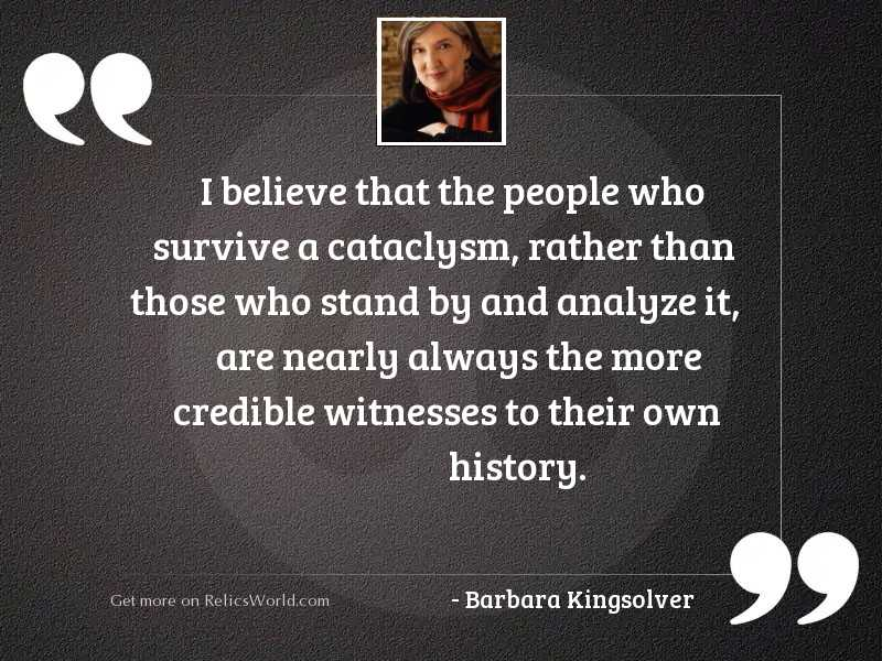 I believe that the people