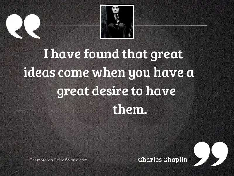 I have found that great