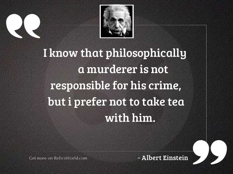 I know that philosophically a