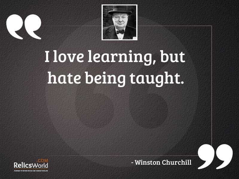 I love learning but hate