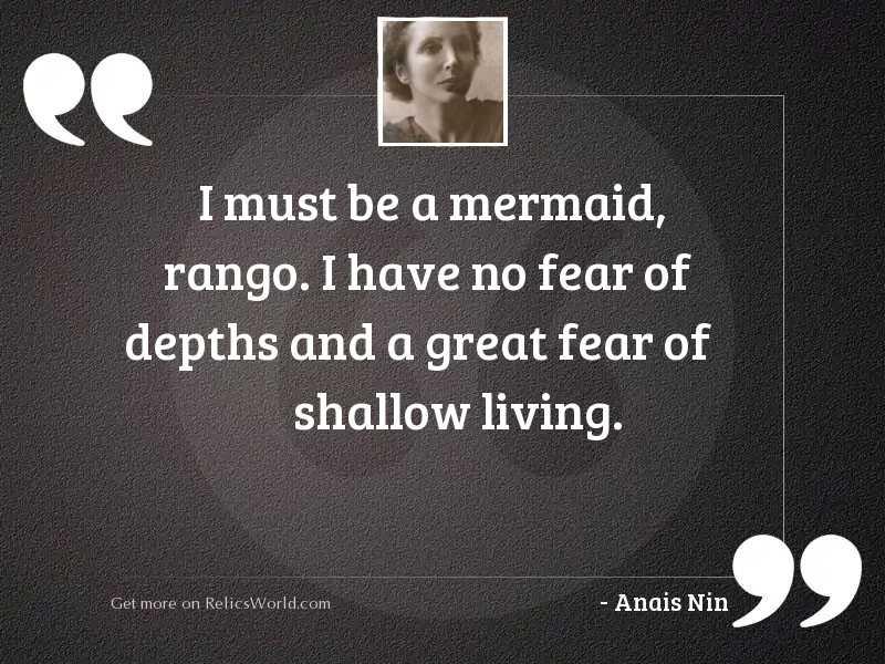 I must be a mermaid,