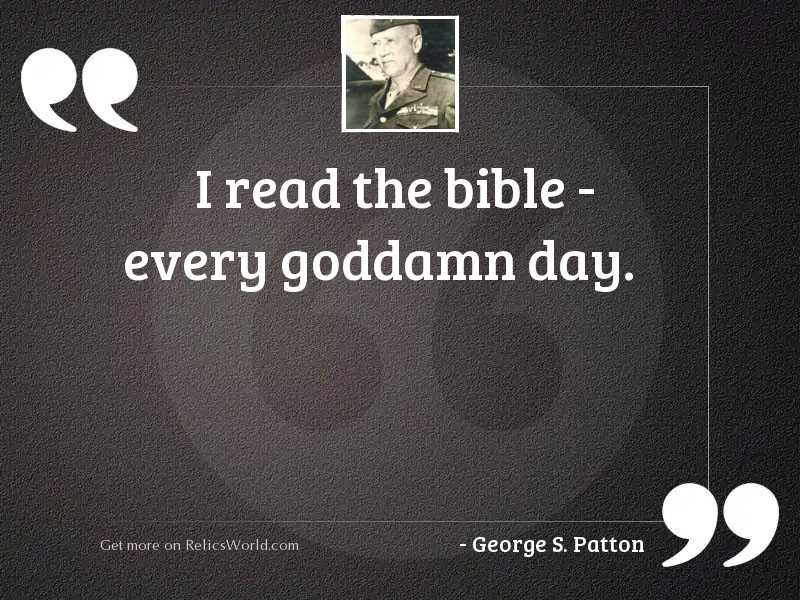 I read the Bible - every