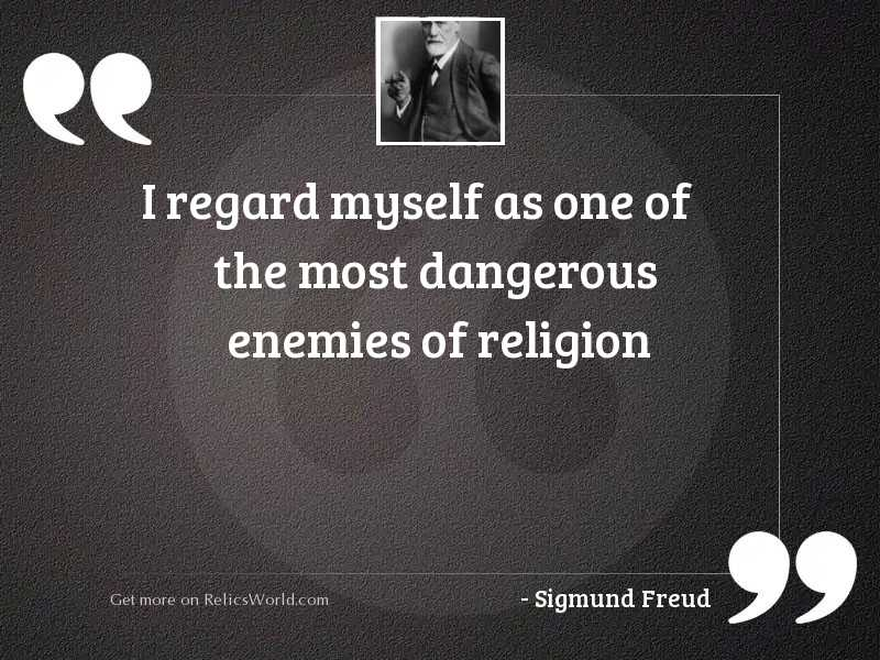 I regard myself as one