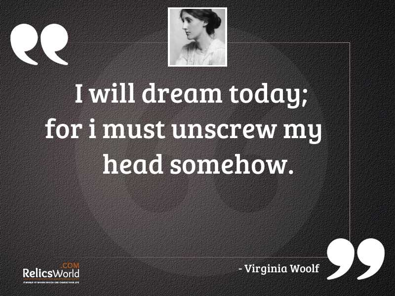 I will dream today for