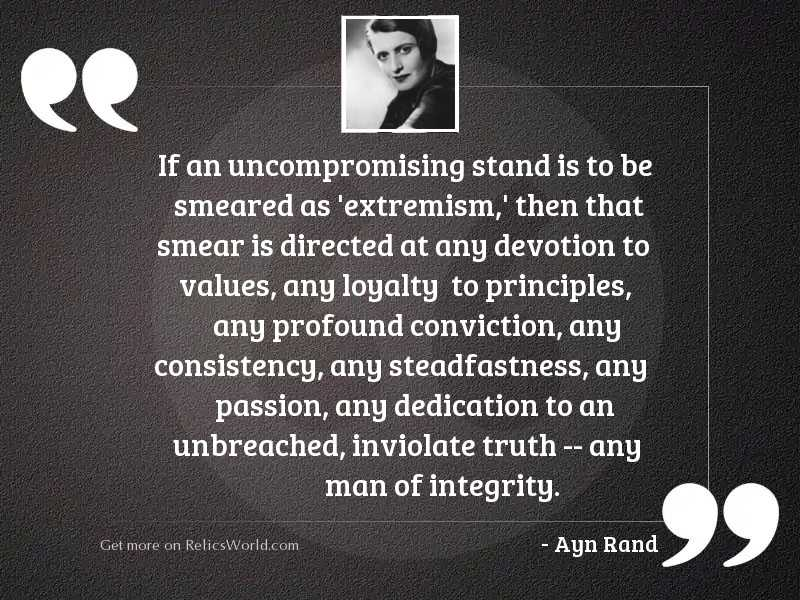 If an uncompromising stand is