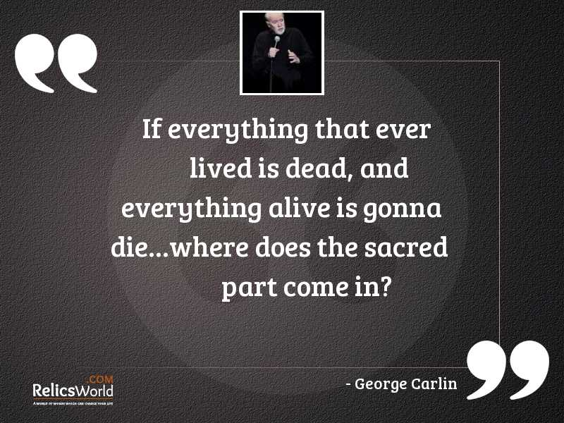 If everything that ever lived