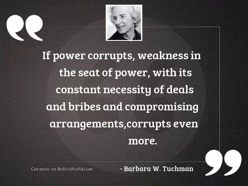 If power corrupts weakness in