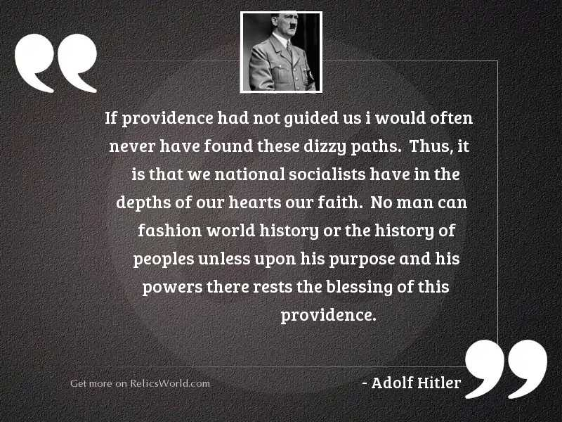 If Providence had not guided