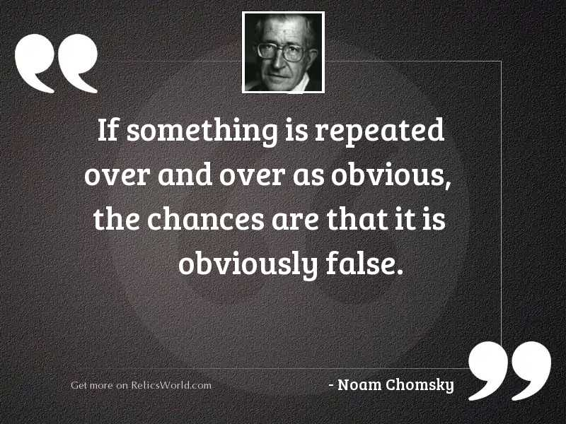 If something is repeated over