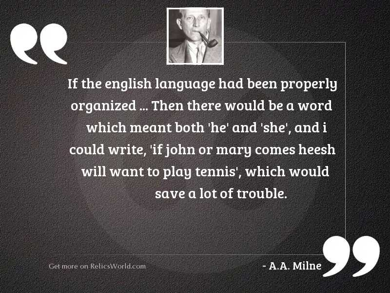 If the English language had