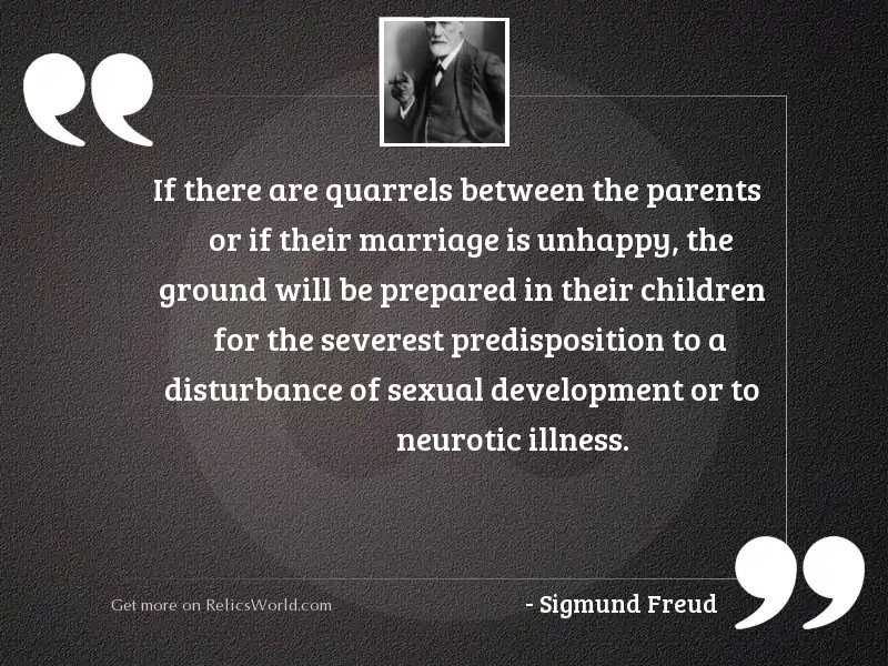 If there are quarrels between