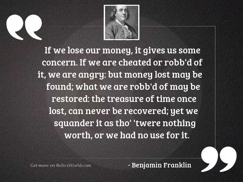 If we lose our Money,