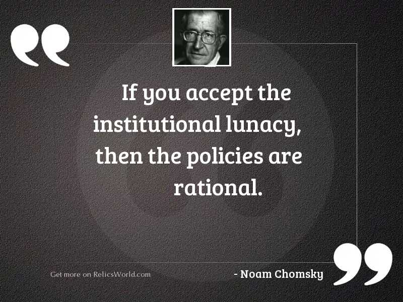 If you accept the institutional