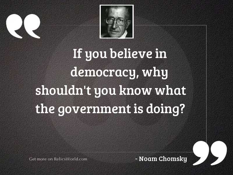 If you believe in democracy,