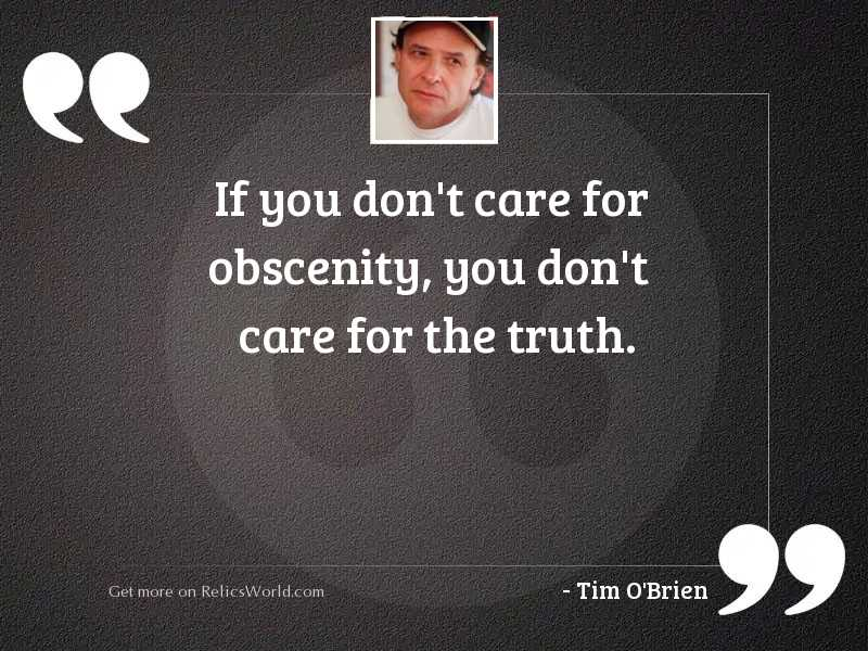 if you don t care inspirational quote by tim o brien