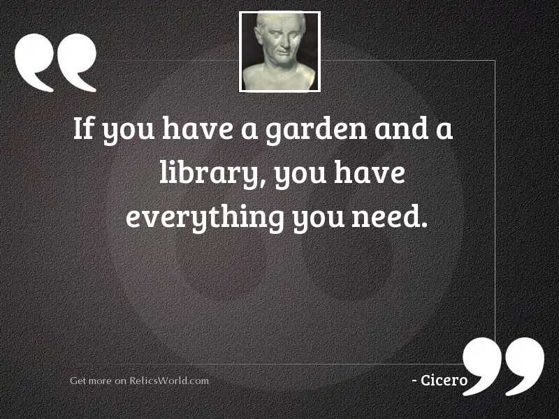 If you have a garden