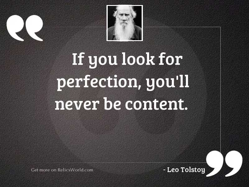 If you look for perfection,