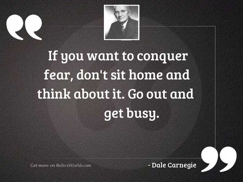 If you want to conquer