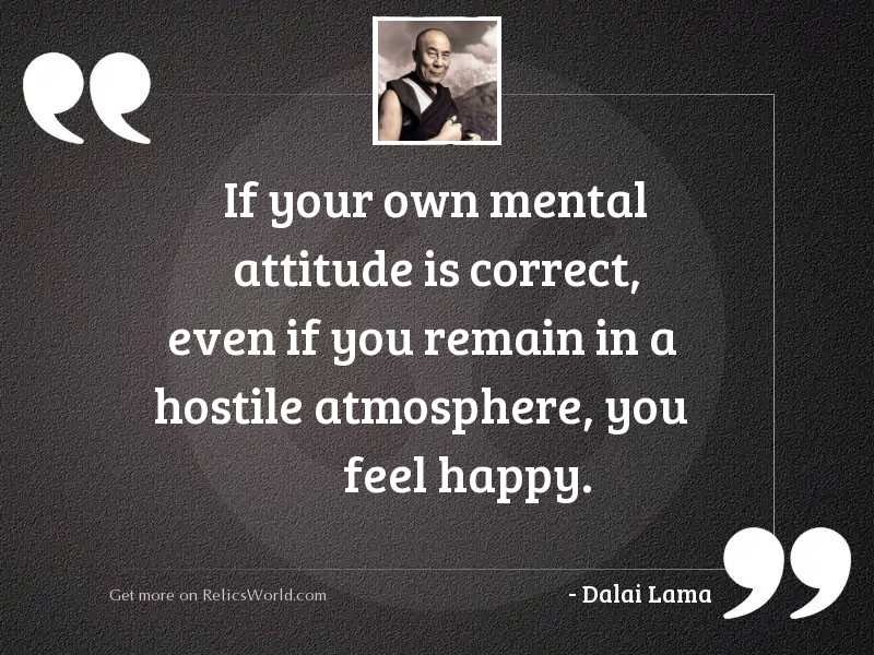 If your own mental attitude