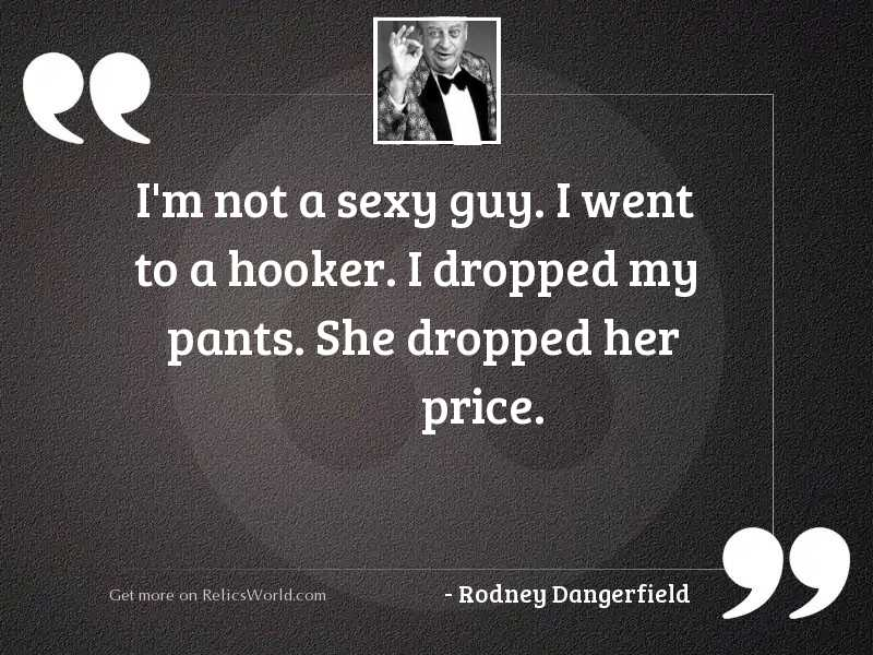 Quotes to a guy sexy 108 Cute