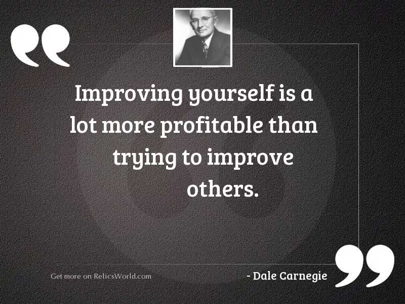 Improving yourself is a lot